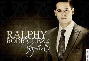 Ralphy Rodriguez Ralphy Rodríguez ...